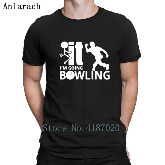 I'm Going Bowling Tshirts Standard Creature Funny Casual Costume Men's Tshirt 2018 Famous O Neck Tops