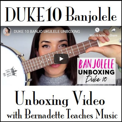 DUKE10 Banjolele Unboxing with Bernadette