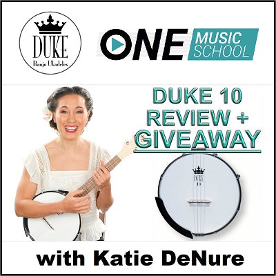 DUKE10 Banjolele Review & Giveaway with Katie DeNure