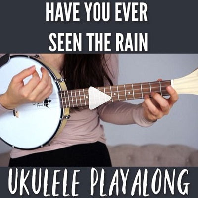 Playalong - Have You Ever Seen The Rain