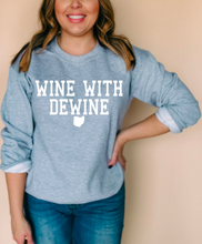 Load image into Gallery viewer, Wine With DeWine Sweatshirt