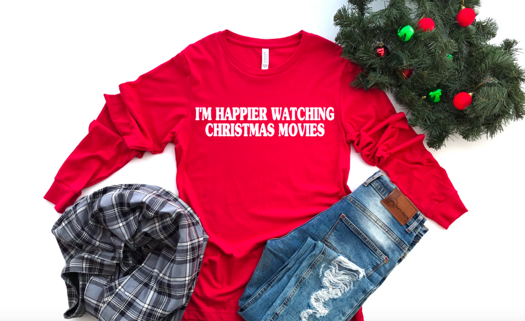 NEW I'm Happier Watching Christmas Movies Sleeve Shirt