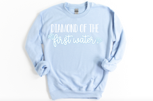 Load image into Gallery viewer, NEW Diamond of the First Water Bridgerton Sweatshirt