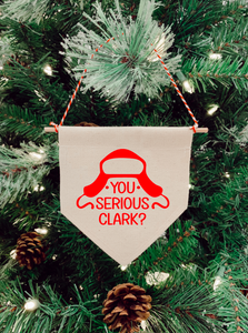 You Serious Clark? National Lampoon Christmas Tree Mini Banner