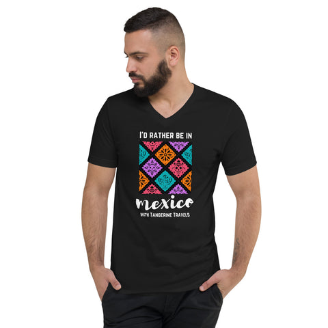 """I'd Rather Be in Mexico"" V-Neck T-Shirt (UNISEX)"
