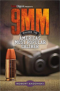 9MM - Guide to America's Most Popular Caliber, published by Gun Digest