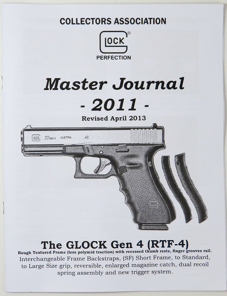 Master Journal of Glock Collectors Association, Revised April 2013