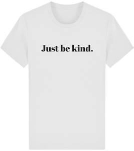 T-Shirt Bio Unisex Just be kind