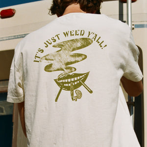 It's Just Weed Y'all Pocket Tee