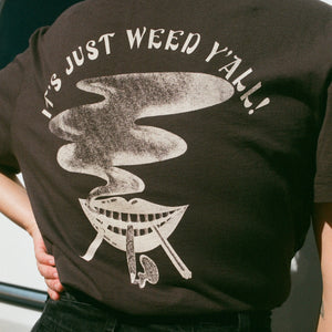 It's Just Weed Y'all Pocket Shirt