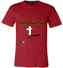 Load image into Gallery viewer, Faith Over Fear Unisex T-shirt (Exclusive)