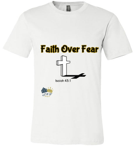 Faith Over Fear Unisex T-shirt (Exclusive)
