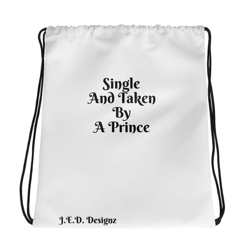 Single and Taken Drawstring Bag - J.E.D. Designz