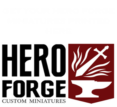 Get Your Hero Forge Printed