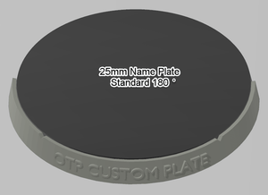 25mm 180° Plain Name Plate - OTP Terrain & Miniatures Off The Print Gaming