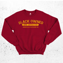 Load image into Gallery viewer, Black Owned and Operated Sweatshirt