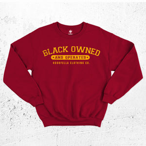 Black Owned and Operated Sweatshirt