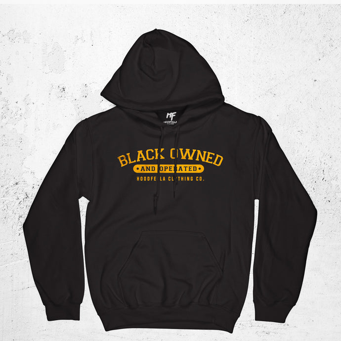 Black Owned and Operated Hoodie