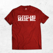 Load image into Gallery viewer, Cleveland Made Me T-shirt