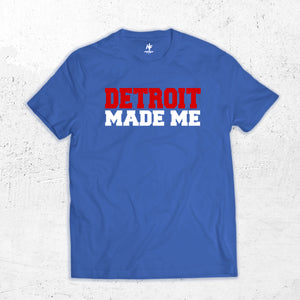 Detroit Made Me T-shirt