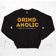 Load image into Gallery viewer, Grind-aholic Sweatshirt