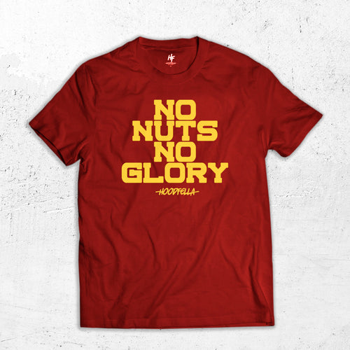 No Nuts No Glory T-Shirt