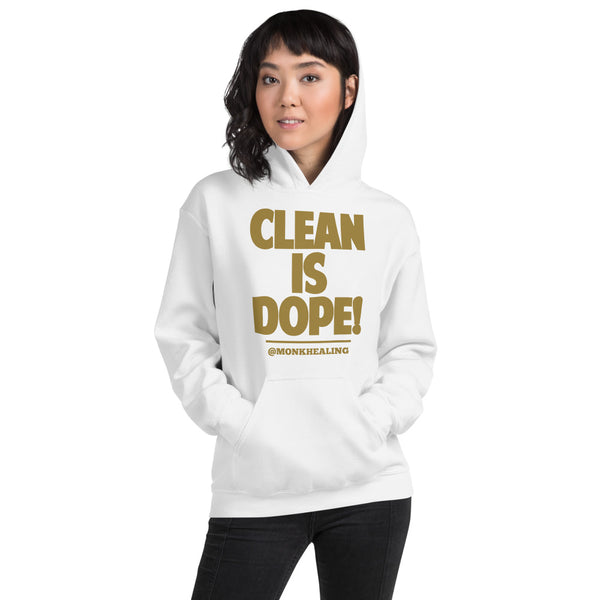 Clean is Dope Unisex Hoodie - Sober Is Dope