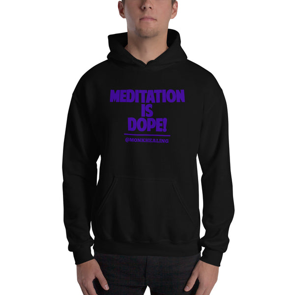 Meditation is Dope Unisex Hoodie - Sober Is Dope