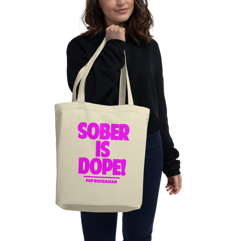 Pink Sober is Dope Eco Tote Bag