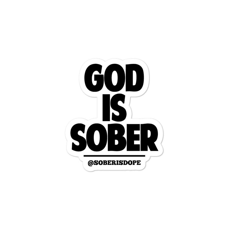GOD IS SOBER Bubble-free stickers