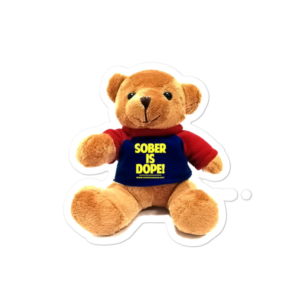 SOBER IS DOPE TEDDY Bubble-free stickers