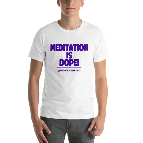 Meditation Is Dope Short-Sleeve Men T-Shirt - Sober Is Dope