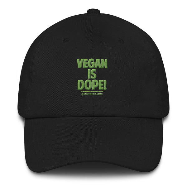 Vegan Is Dope Embroidered Hat - Sober Is Dope