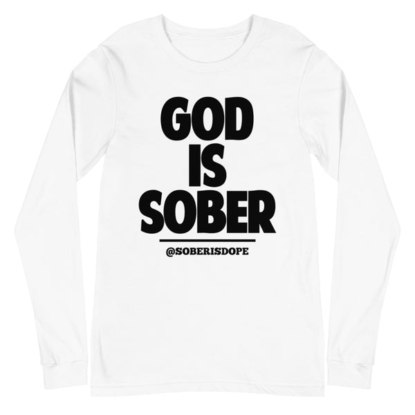 God is Sober Unisex Long Sleeve Tee
