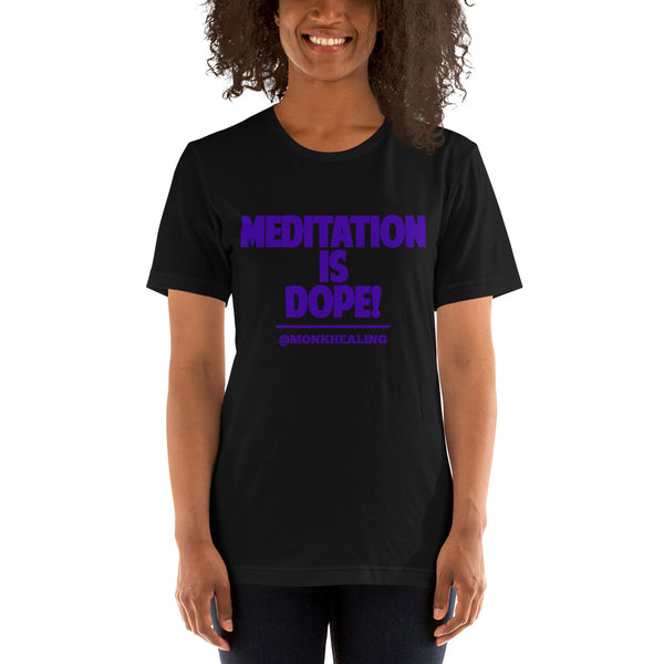 Meditation is Dope Short-Sleeve Women's T-Shirt - Sober Is Dope