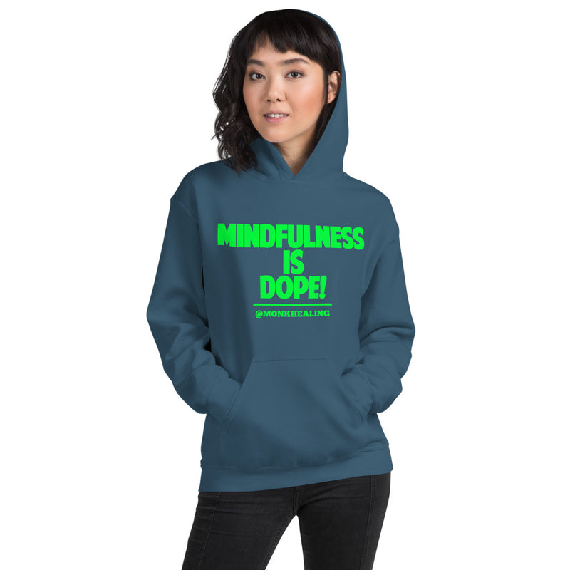 Mindfulness is Dope Unisex Hoodie - Sober Is Dope
