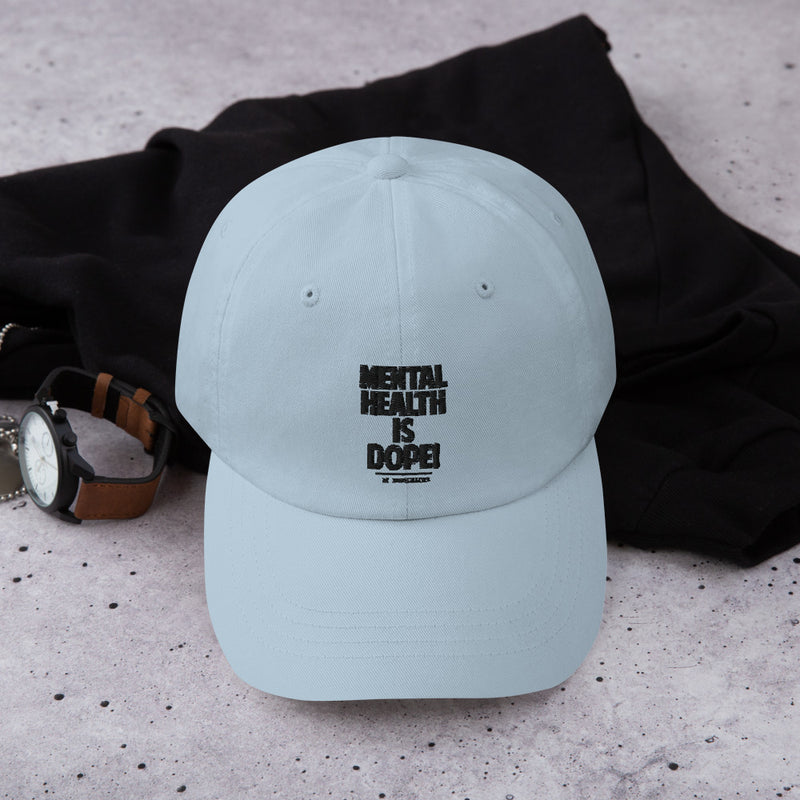 Mental Health is Dope Embroidered Hat - Sober Is Dope