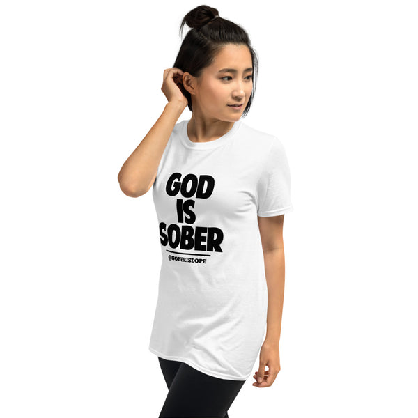 God is Sober Unisex T-Shirt
