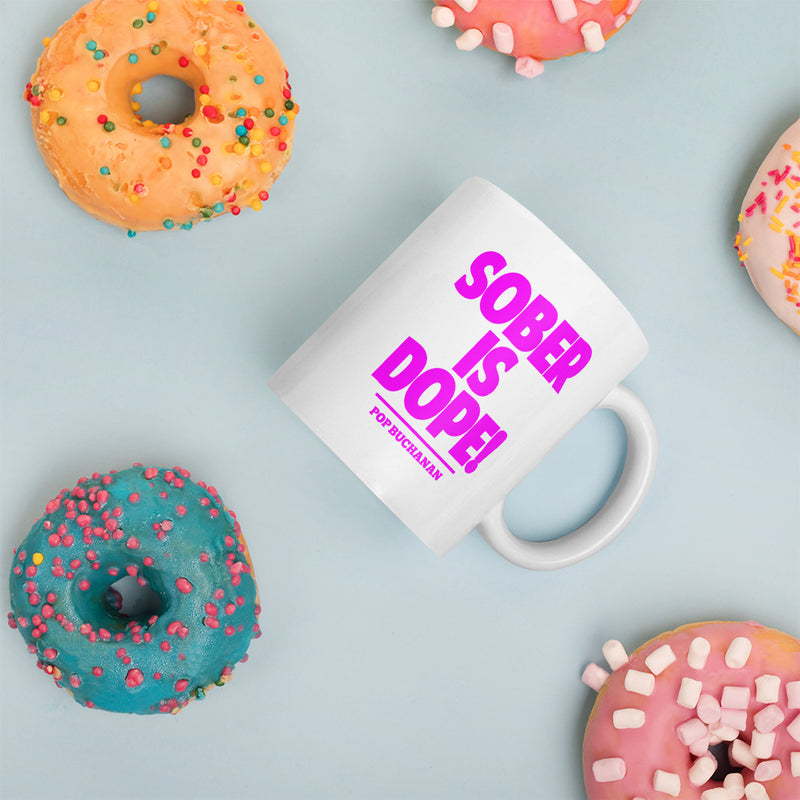 Sober Is Dope Pink Color Printed Mug - Sober Is Dope