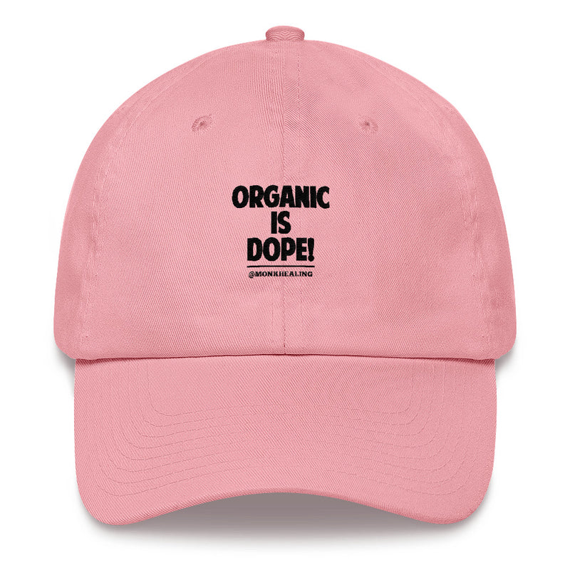 Organic Is Dope Embroidered Hat - Sober Is Dope
