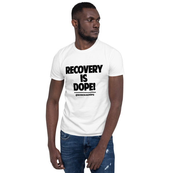 Recovery is Dope Unisex T-Shirt