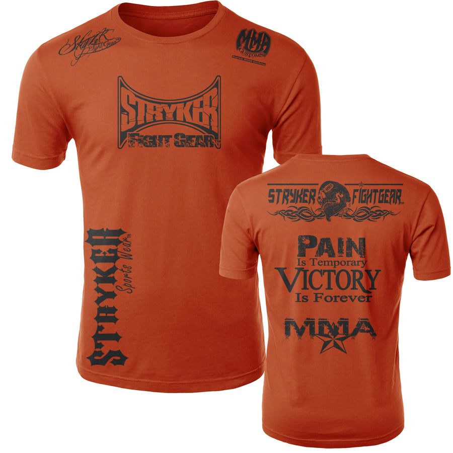 STRYKER STRYKER FIGHT GEAR SKULL BACK PAIN IS TEMPORARY VICTORY IS FOREVER ADULT MMA UFC T-SHIRT ORANGE