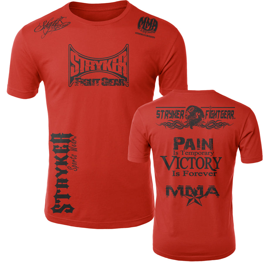 STRYKER STRYKER FIGHT GEAR SKULL BACK PAIN IS TEMPORARY VICTORY IS FOREVER ADULT MMA UFC T-SHIRT RED
