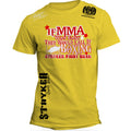 STRYKER IF MMA WAS EASY THEY WOULD CALL IT BOXING UFC T-SHIRT YELLOW