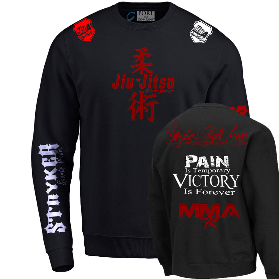 JIU JITSU STRYKER PAIN IS TEMPORARY VICTORY IS FOREVER CREWNECK UFC SWEATSHIRT