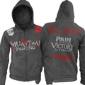 MUAY THAI FIGHTING PAIN IS TEMPORARY VICTORY IS FOREVER UFC MMA ZIP UP HOODIE GRAY