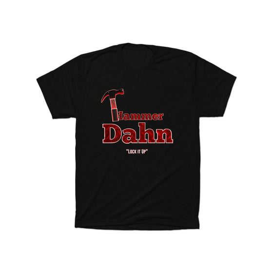 "Hammer Dahn - ""Lock it Up"" T-Shirt"