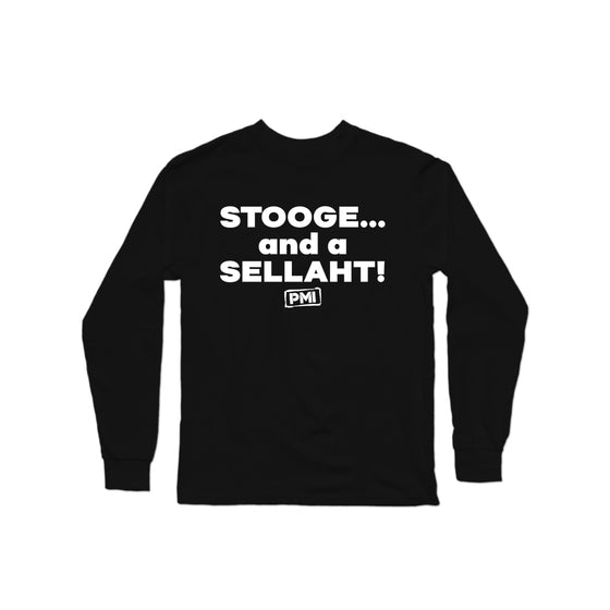 Stooge and a Sellaht Longsleeve Shirt
