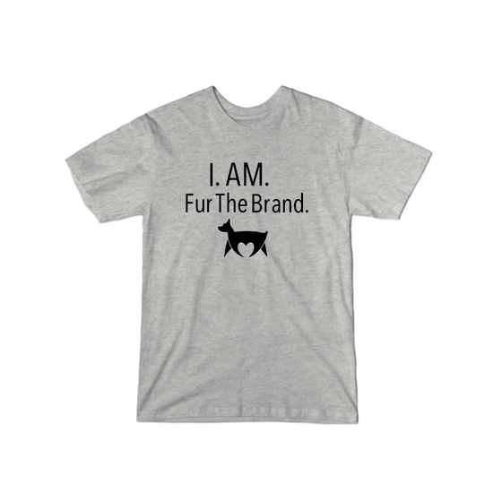 I Am Fur The Brand T-Shirt