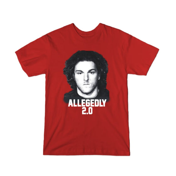 Allegedly 2.0 T-Shirt